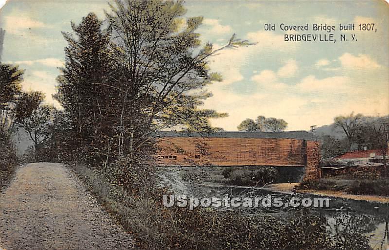 Old Covered Bridge - Bridgeville, New York NY Postcard