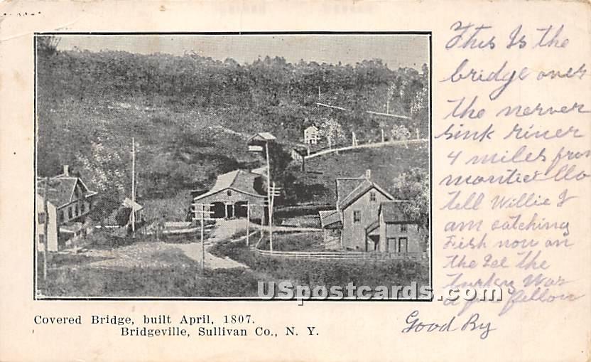 Covered Bridge - Bridgeville, New York NY Postcard