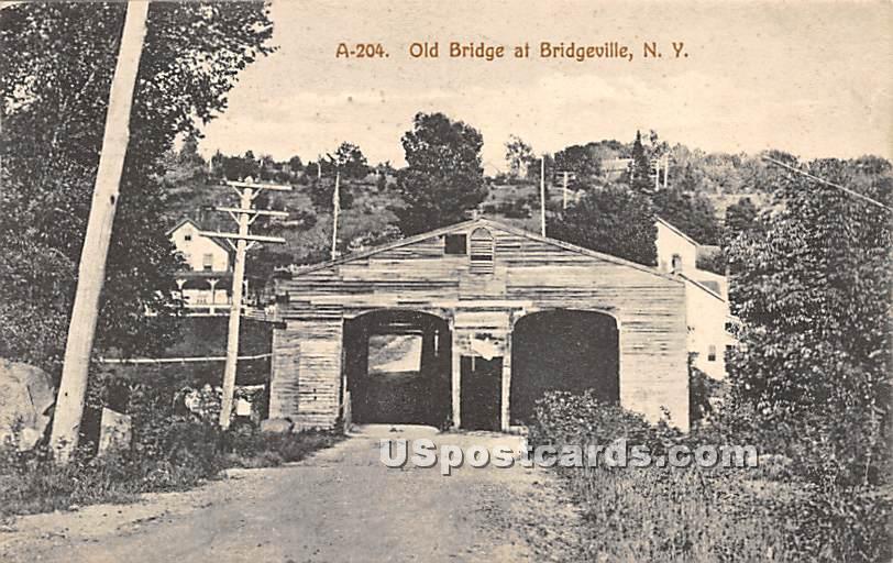 Old Bridge - Bridgeville, New York NY Postcard