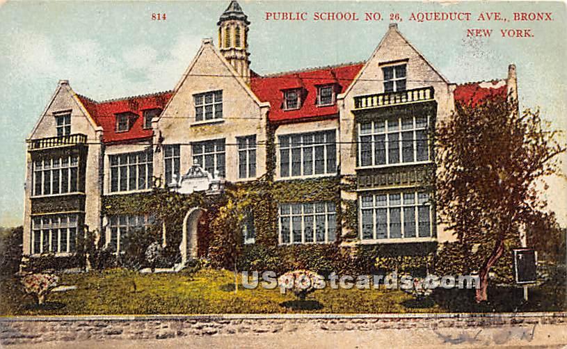 Public School No 26 - Bronx, New York NY Postcard