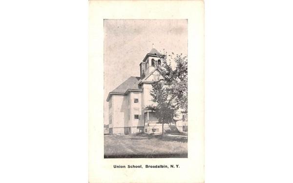 Union School Broadalbin, New York Postcard