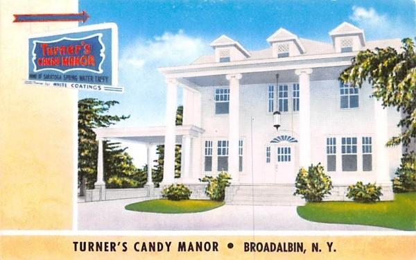 Turner's Candy Manor Broadalbin, New York Postcard