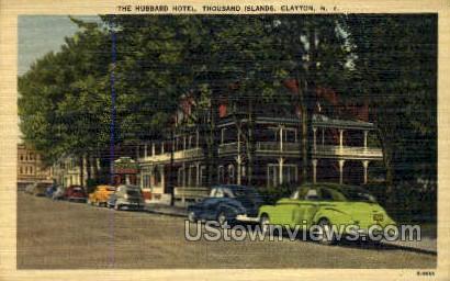 The Hubbard Hotel - Clayton, New York NY Postcard