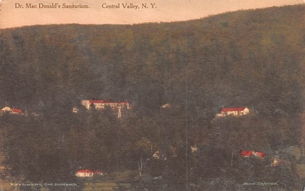 Dr Mac Donald's Sanitarium Central Valley, New York Postcard