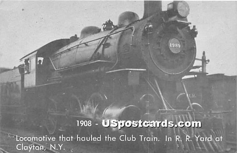 Locomotive, Club Train 1908 - Clayton, New York NY Postcard