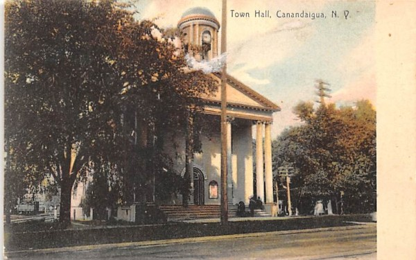 Town Hall Canandaigua, New York Postcard