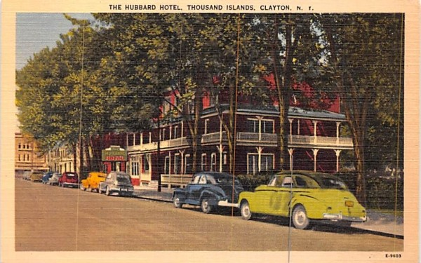 Hubbar Hotel Clayton, New York Postcard