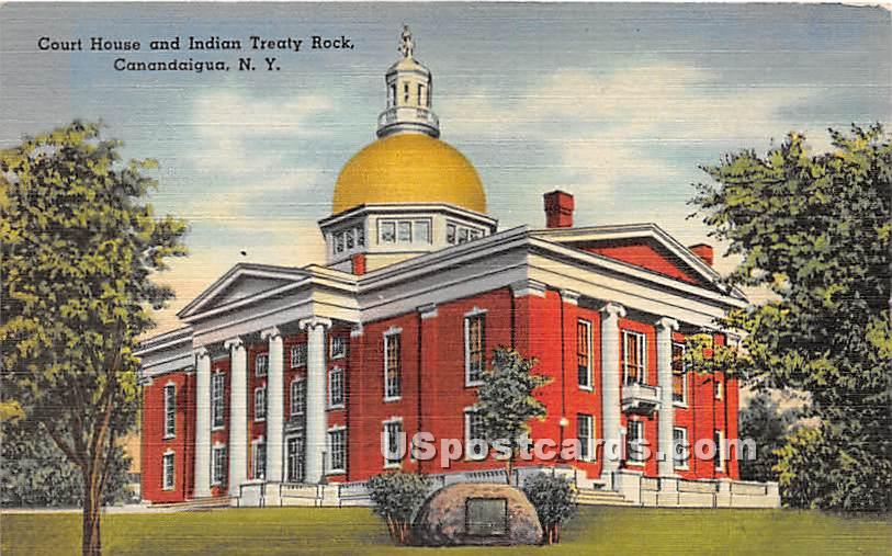 Court House & Indian Treaty Rock - Canadaigua, New York NY Postcard