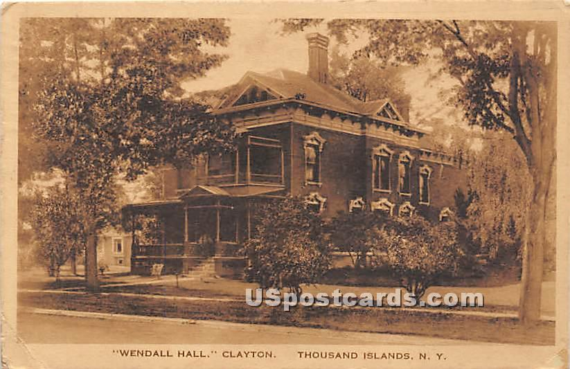 Wendall Hall - Clayton, New York NY Postcard