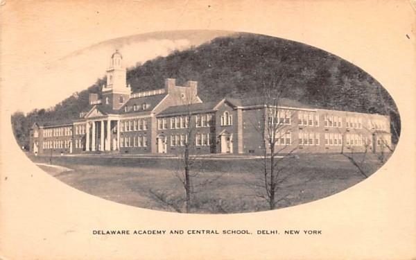 Delaware Academy & Central School Delhi, New York Postcard