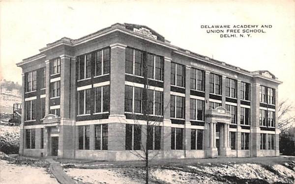 Delaware Academy & Union Free School Delhi, New York Postcard