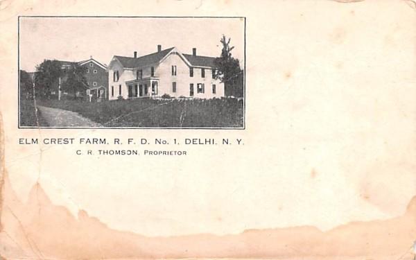 Elm Crest Farm RFD No 1 Delhi, New York Postcard