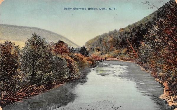 Below Sherwood Bridge Delhi, New York Postcard
