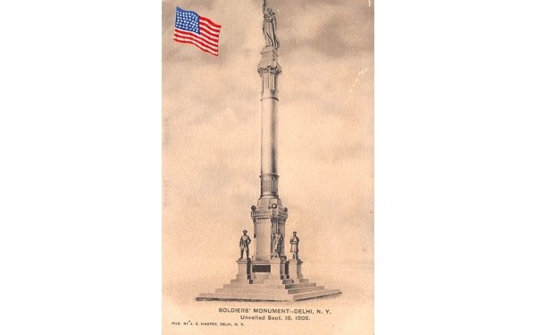 Soldiers' Monument Delhi, New York Postcard
