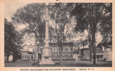 County Buildings & Soldiers' Monument Delhi, New York Postcard