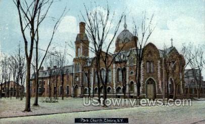 Park Church - Elmira, New York NY Postcard