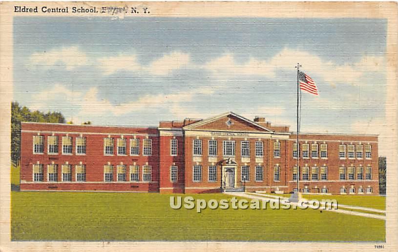 Eldred Central School - New York NY Postcard