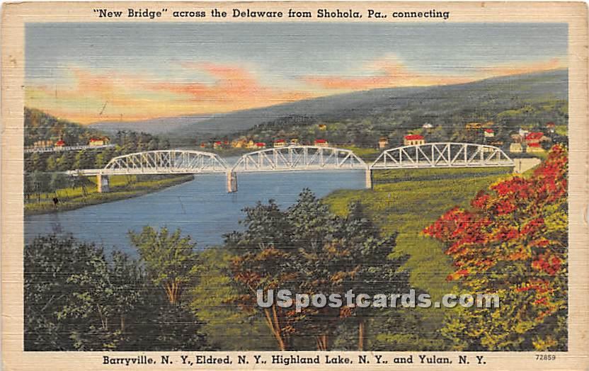 New Bridge across the Delaware - Eldred, New York NY Postcard