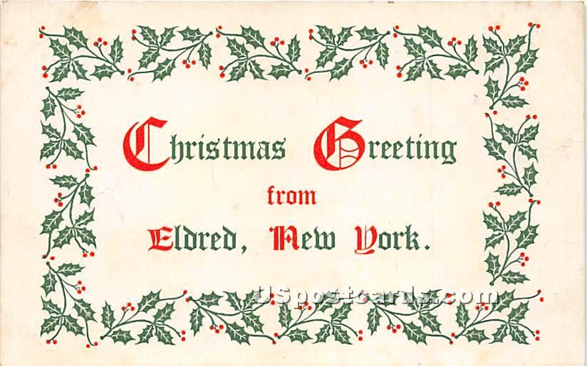 Christmas Greeting - Eldred, New York NY Postcard