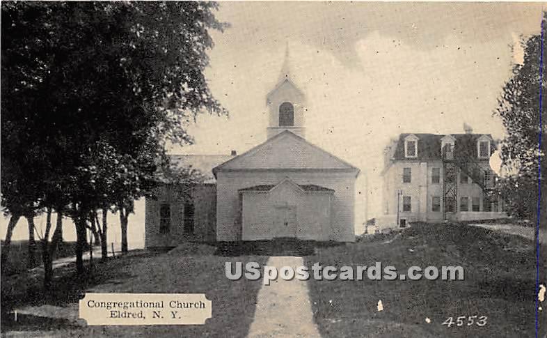 Congregational Church - Eldred, New York NY Postcard
