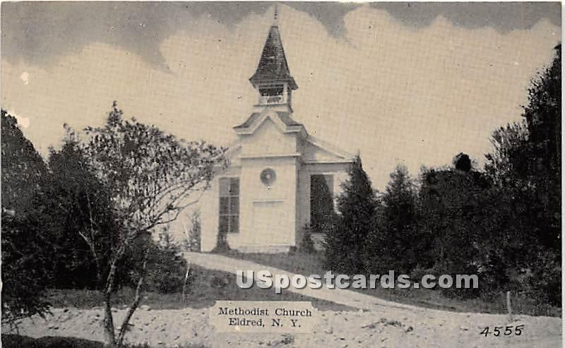 Methodist Church - Eldred, New York NY Postcard