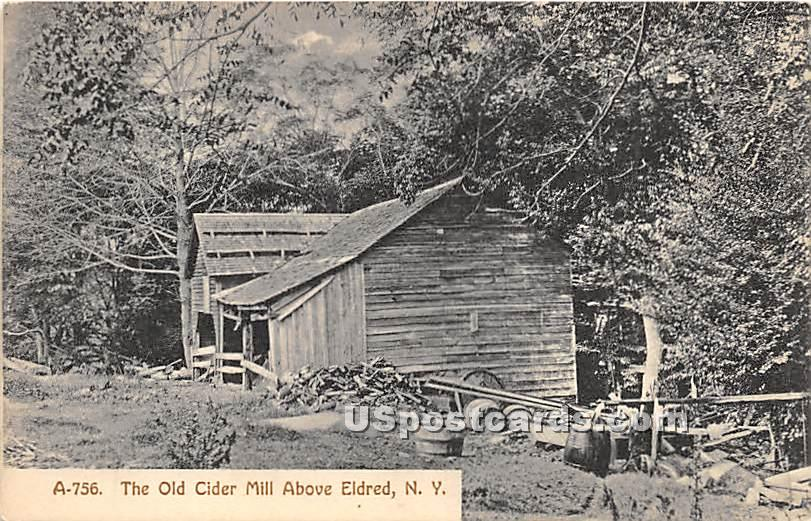 The Old Cider Mill - Eldred, New York NY Postcard