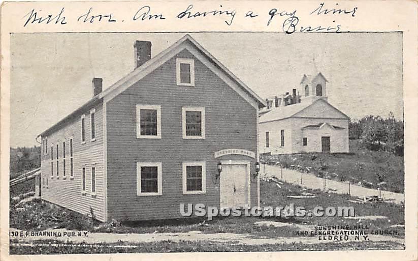 Sunshine Hall and Congregational Church - Eldred, New York NY Postcard