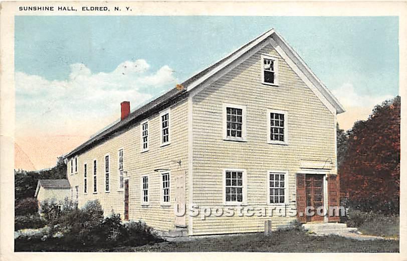 Sunshine Hall - Eldred, New York NY Postcard