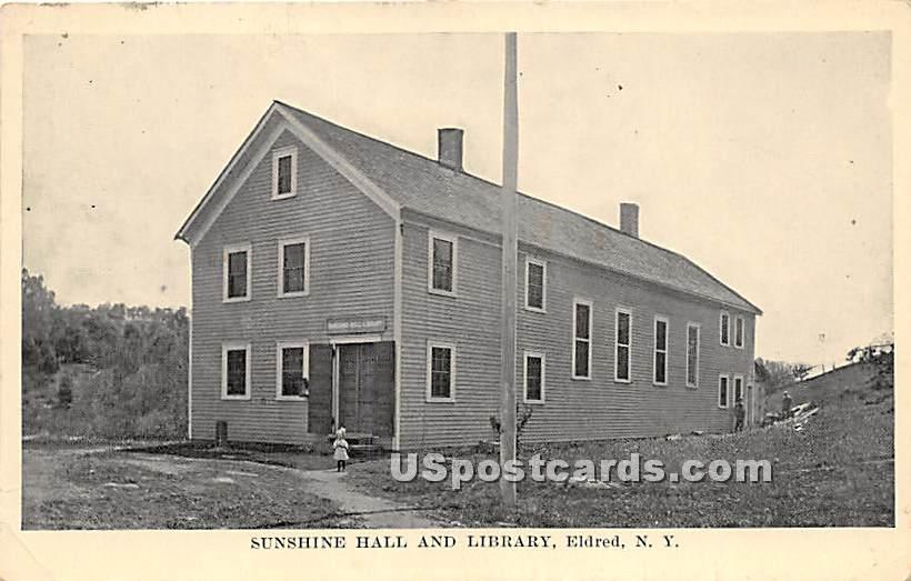 Sunshine Hall and Library - Eldred, New York NY Postcard
