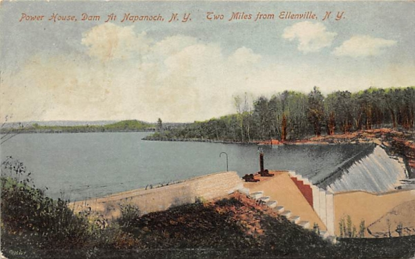 Power House Dam at Napanoch Ellenville, New York Postcard