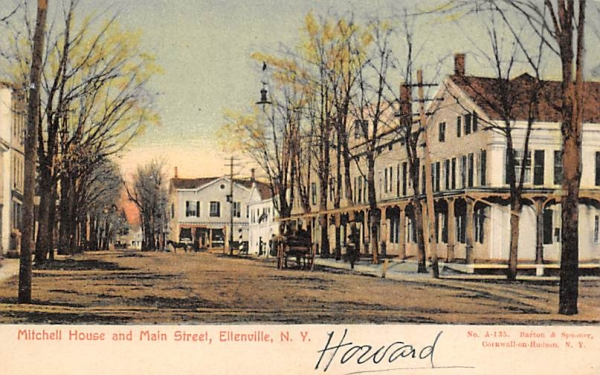 Mitchel House and Main Street Ellenville, New York Postcard