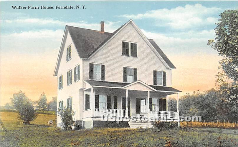 Walker Farm House - Ferndale, New York NY Postcard