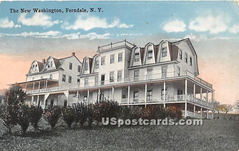 The New Washington - Ferndale, New York NY Postcard