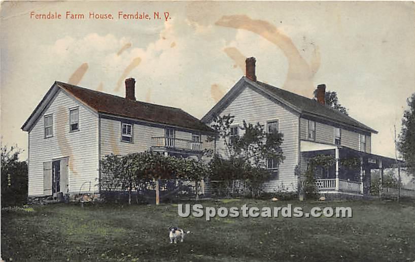 Ferndale Farm House - New York NY Postcard