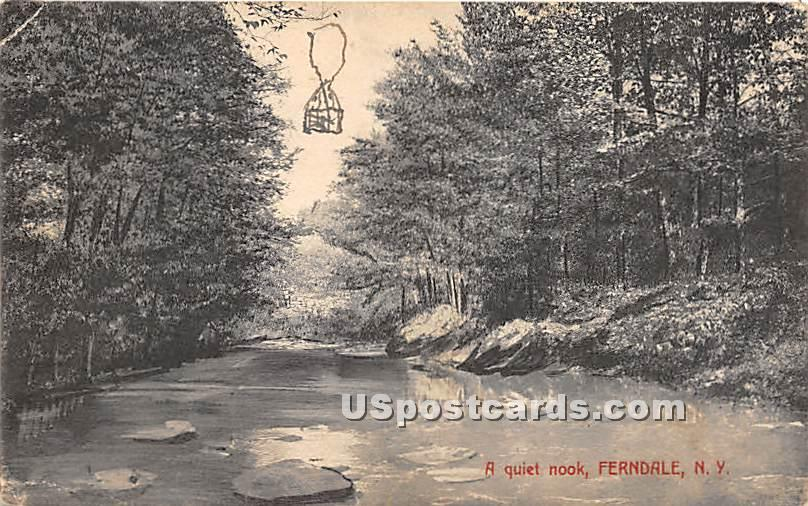 A Quiet Nook - Ferndale, New York NY Postcard