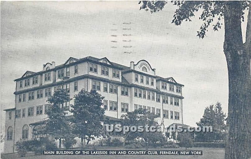 Lakeside Inn and Country Club - Ferndale, New York NY Postcard