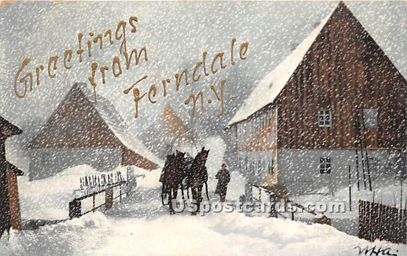 Greetings from - Ferndale, New York NY Postcard