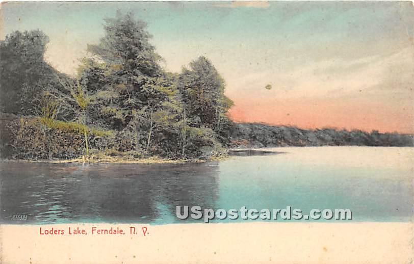Loder's Lake - Ferndale, New York NY Postcard
