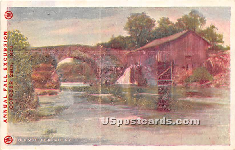 Old Mill - Ferndale, New York NY Postcard