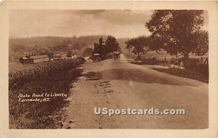 State Road to Liberty - Ferndale, New York NY Postcard