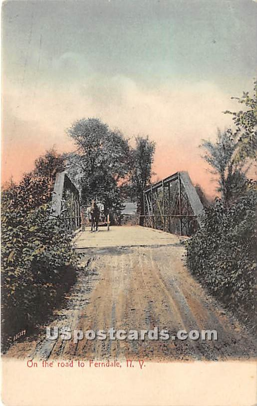 On the Road - Ferndale, New York NY Postcard