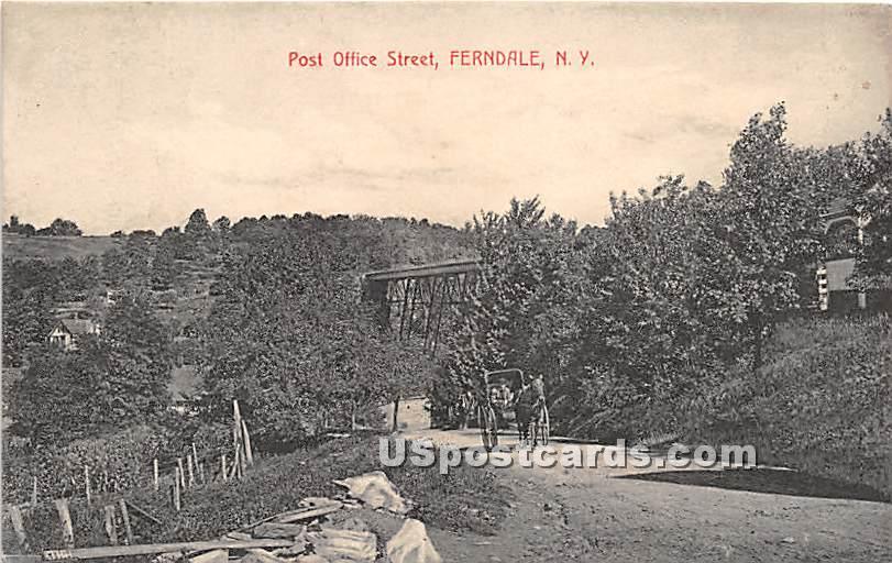 Post Office Street - Ferndale, New York NY Postcard