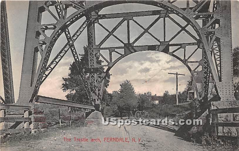 The Trestle Arch - Ferndale, New York NY Postcard