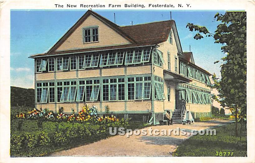 New Recreation Farm Building - Fosterdale, New York NY Postcard