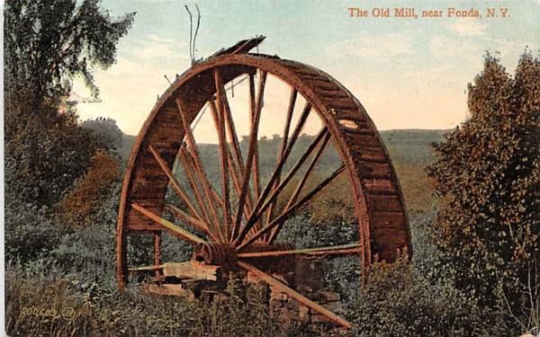 The Old Mill Fonda, New York Postcard
