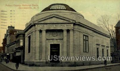 Fulton County National Bank - Gloversville, New York NY Postcard