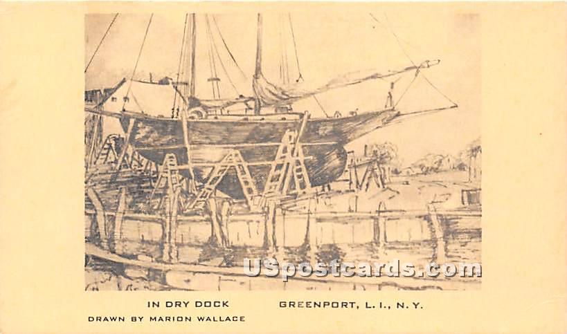 In Dry Dock - Greenport, New York NY Postcard