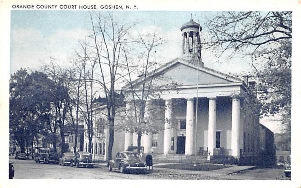 Orange County Court House Goshen, New York Postcard