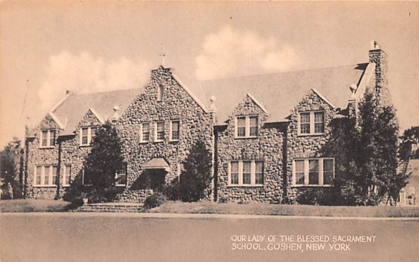 Our Lady of the Blessed Sacrament School Goshen, New York Postcard