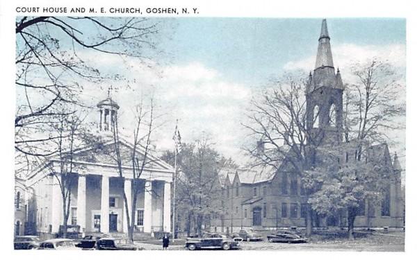 Court House and ME Church Goshen, New York Postcard
